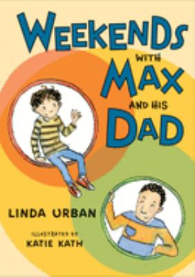 Cover image for Weekends with Max and his dad