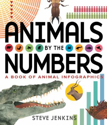 Animals By the Numbers: A Book of Infographics image cover