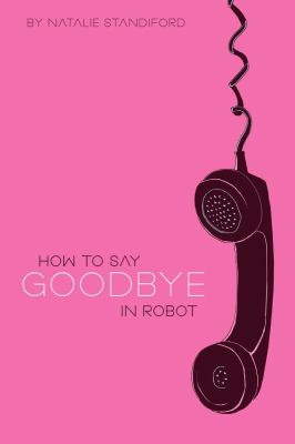 How to Say Goodbye in Robot  cover