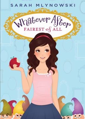 Whatever After: Fairest of All  cover