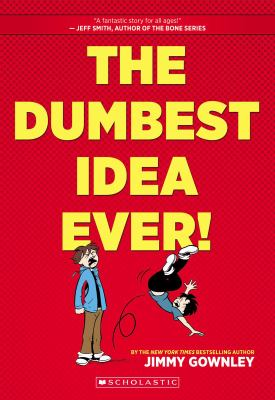 The Dumbest Idea Ever! image cover