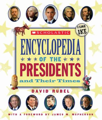 Scholastic encyclopedia of the presidents and their times image cover