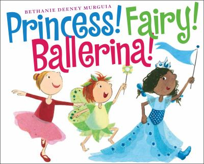 Princess! Fairy! Ballerina! cover