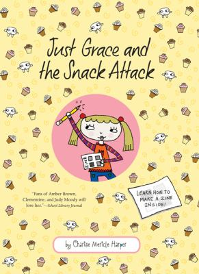 Just Grace and the snack attack image cover
