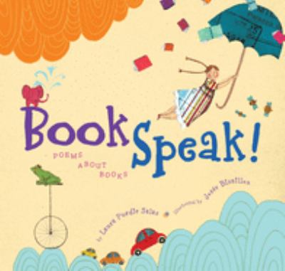 Bookspeak!: poems about books image cover