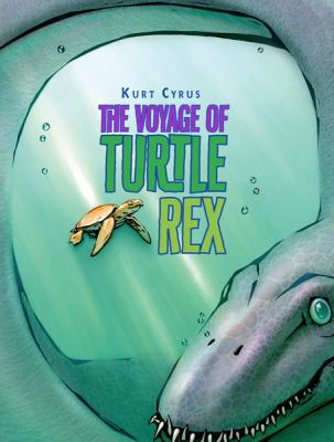 The Voyage of Turtle Rex  image cover
