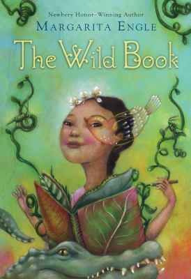 The wild book / Margarita Engle. image cover