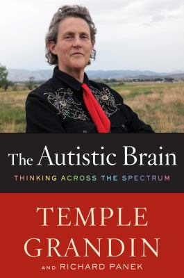 The autistic brain : thinking across the spectrum image cover