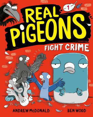 Real Pigeons fight crime! image cover