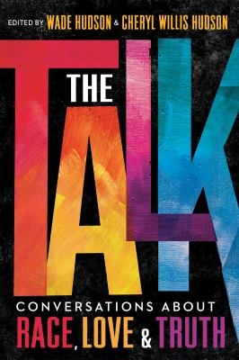 The talk : conversations about race, love & truth image cover
