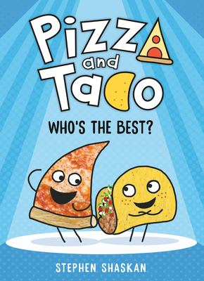Pizza and Taco : who's the best? image cover