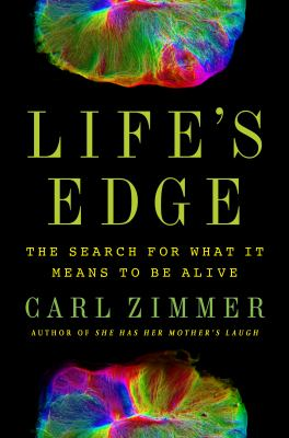 Life's edge : the search for what it means to be alive image cover