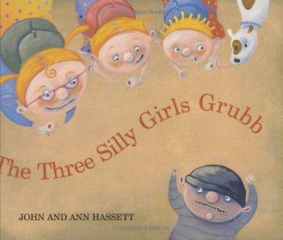 The Three Silly Girls Grubb  image cover
