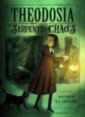 Theodosia and the Serpents of Chaos  image cover