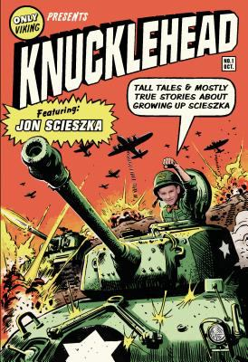Knucklehead: Tall Tales & Mostly True Stories About Growing Up Scieszka image cover