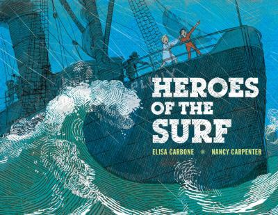 Heroes of the Surf : a Rescue Story Based on True Events  image cover