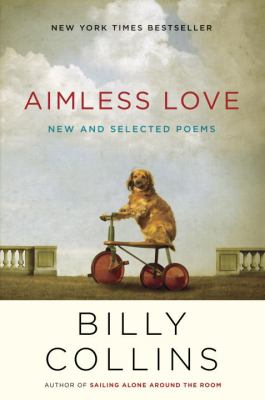 Cover image for Aimless love : new and selected poems