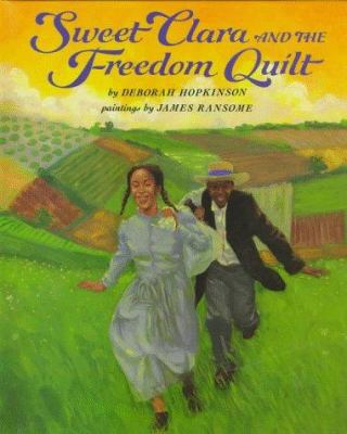 Sweet Clara and the Freedom Quilt image cover