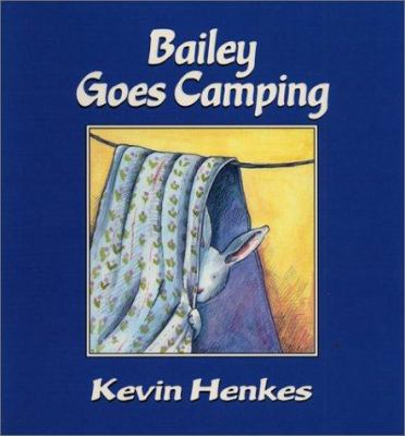Bailey goes camping image cover
