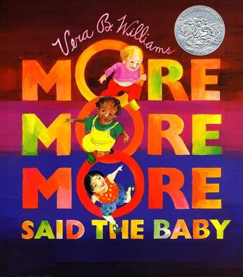 """""""More More More, """" Said the Baby:  3 Love Stories image cover"""