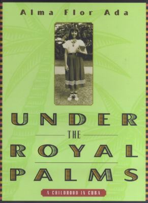 Under the Royal Palms: A Childhood in Cuba image cover