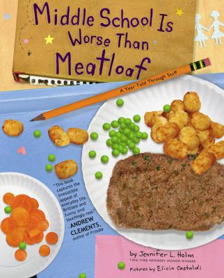 Middle School is Worse Than Meatloaf image cover