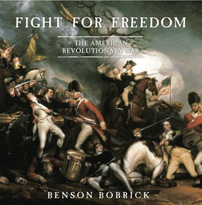 Fight for freedom : the American Revolutionary War image cover