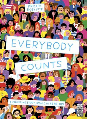 Everybody counts : a counting story from 0 to 7.5 billion image cover