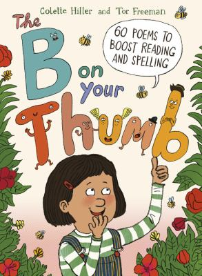 The B on your thumb : 60 poems to boost reading and spelling image cover
