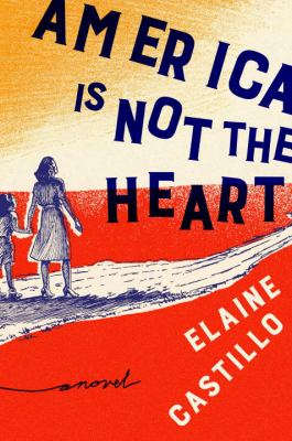 America Is Not the Heart image cover