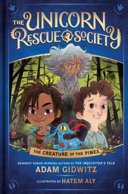 Unicorn Rescue Society: The Creature of the Pines image cover