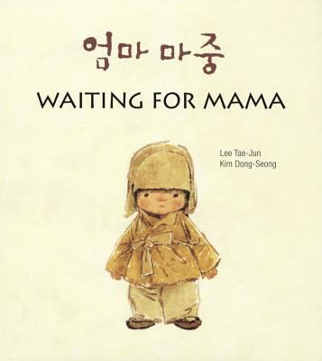 Waiting for mama = Ŏmma majung : a bilingual picture book image cover