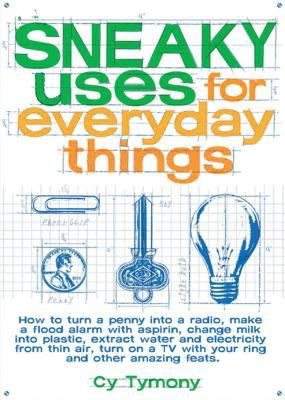 Sneaky Uses for Everyday Things  image cover