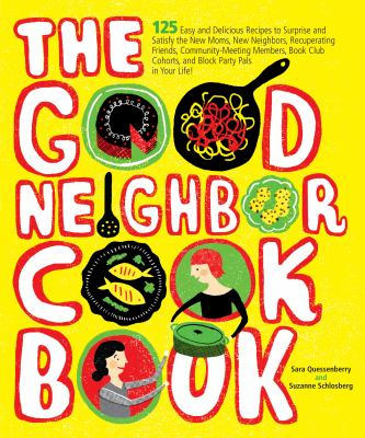The Good Neighbor Cookbook image cover