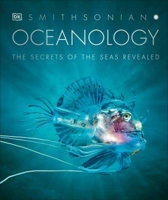 Oceanology : the secrets of the seas revealed image cover