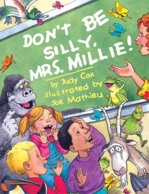 Don't Be Silly, Mrs. Millie!  image cover