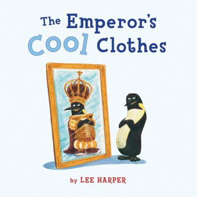 The Emperors Cool Clothes image cover
