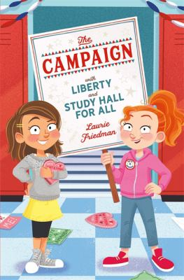 The Campaign: With Liberty and Study Hall for All image cover