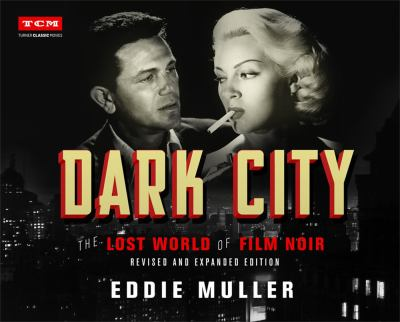 Dark city : the lost world of film noir image cover