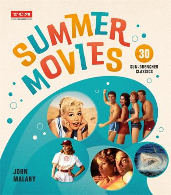 Summer movies : 30 sun-drenched classics image cover