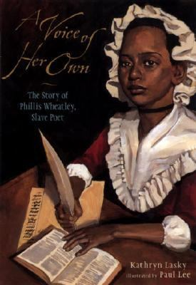 A voice of her own : a story of Phillis Wheatley, slave poet image cover