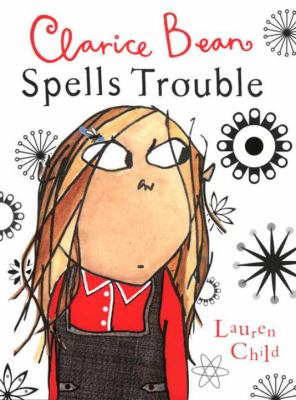 Clarice Bean Spells Trouble image cover