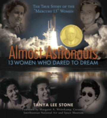 Almost Astronauts: 13 Women Who Dared to Dream image cover