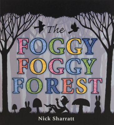The Foggy, Foggy Forest  image cover