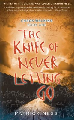 The Knife of Never Letting Go image cover
