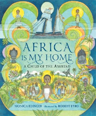Africa is My Home : a Child of the Amistad  image cover
