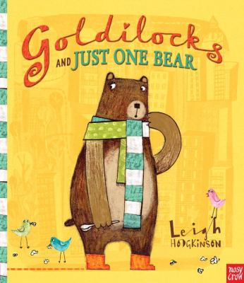 Goldilocks and Just One Bear image cover