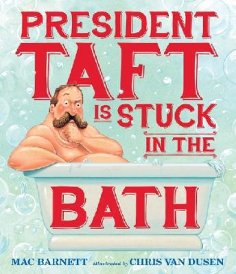 President Taft is stuck in the bath image cover