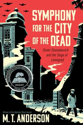 Symphony for the City of the Dead : Dmitri Shostakovich and the Siege of Leningrad image cover