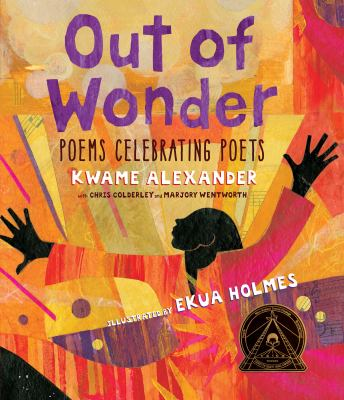 Out of Wonder: Poems Celebrating Poets image cover